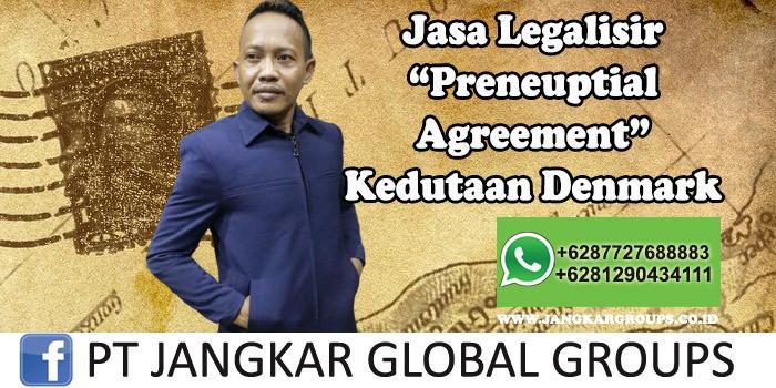 Jasa Legalisir Preneuptial Agreement Kedutaan Denmark