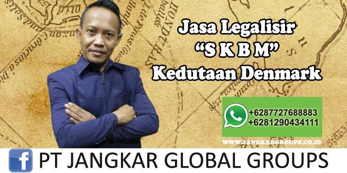 Jasa Legalisir SKBM Kedutaan Denmark