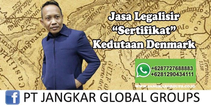 Jasa Legalisir Sertifikat Kedutaan Denmark