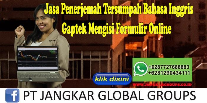 Jasa Penerjemah Tersumpah Bahasa Inggris Gaptek Mengisi Formulir Online