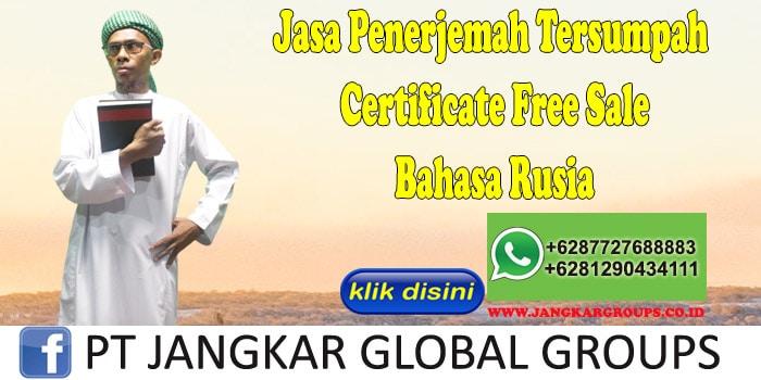 Jasa Penerjemah Tersumpah Certificate Free Sale Bahasa Rusia