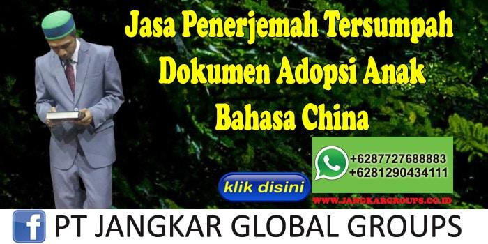 Jasa Penerjemah Tersumpah Dokumen Adopsi Anak Bahasa China