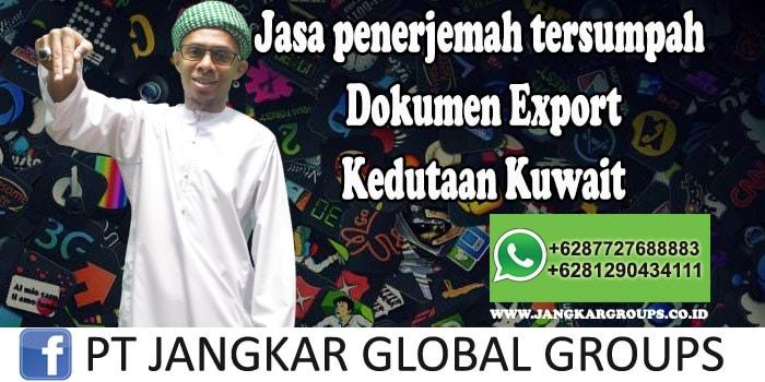 Jasa Penerjemah Tersumpah Dokumen Export Kedutaan Kuwait