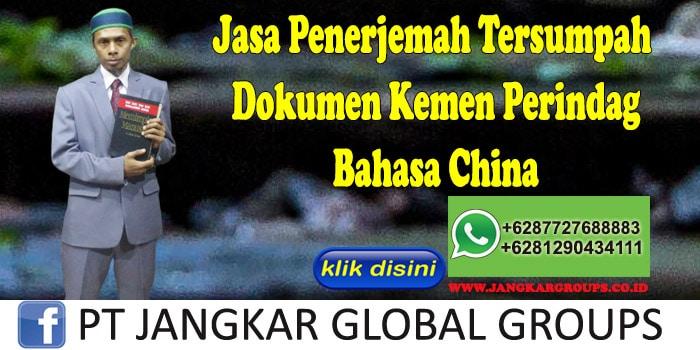 Jasa Penerjemah Tersumpah Dokumen Kemen Perindag Bahasa China