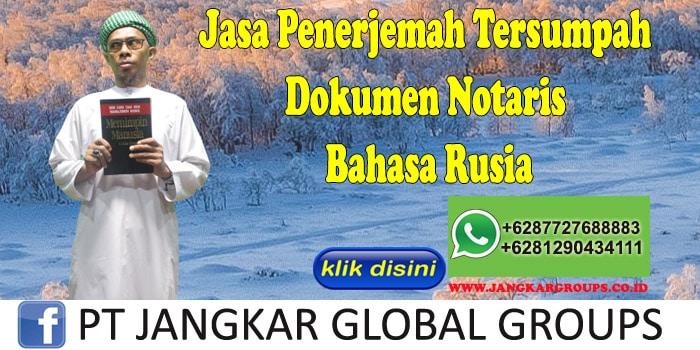 Jasa Penerjemah Tersumpah Dokumen Notaris Bahasa Rusia
