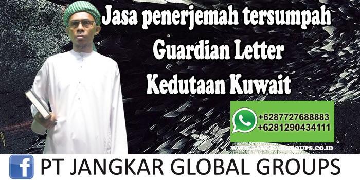 Jasa Penerjemah Tersumpah Guardian Letter Kedutaan Kuwait
