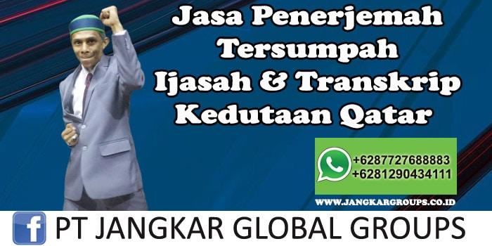 Jasa Penerjemah Tersumpah Ijazah transkrip kedutaan qatar
