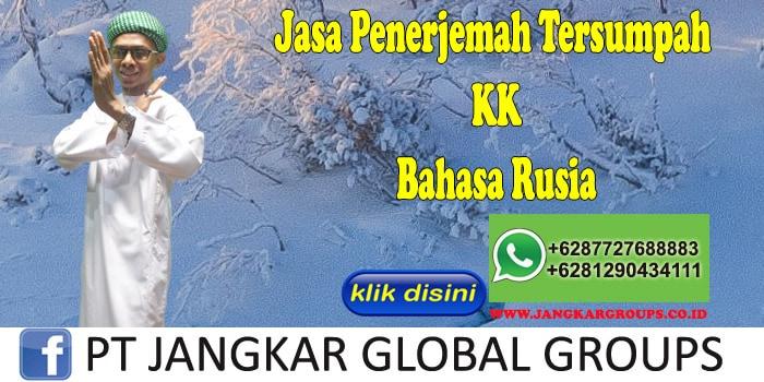 Jasa Penerjemah Tersumpah KK Bahasa Rusia