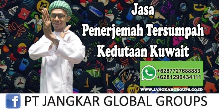 Jasa Penerjemah Tersumpah Kedutaan Kuwait