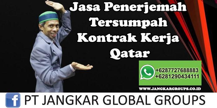 Jasa Penerjemah Tersumpah Kontrak Kerja Qatar
