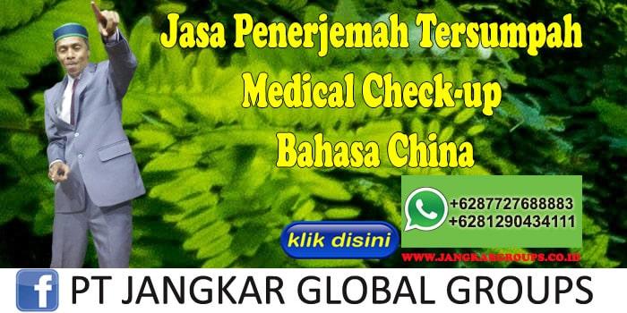 Jasa Penerjemah Tersumpah Medical Check-up Bahasa China