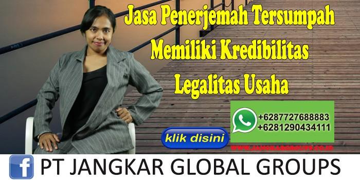 Jasa Penerjemah Tersumpah Memiliki Kredibilitas Legalitas Usaha
