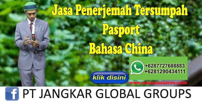 Jasa Penerjemah Tersumpah Pasport Bahasa China