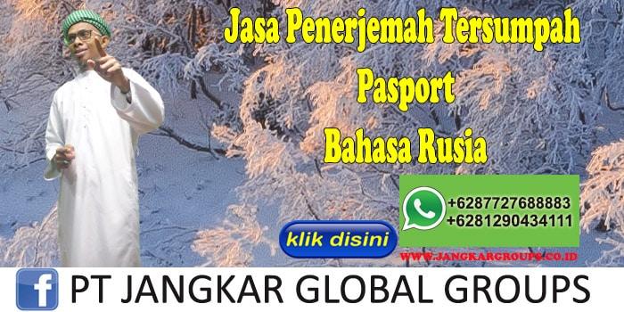 Jasa Penerjemah Tersumpah Pasport Bahasa Rusia