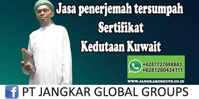 Jasa Penerjemah Tersumpah Sertifikat Kedutaan Kuwait