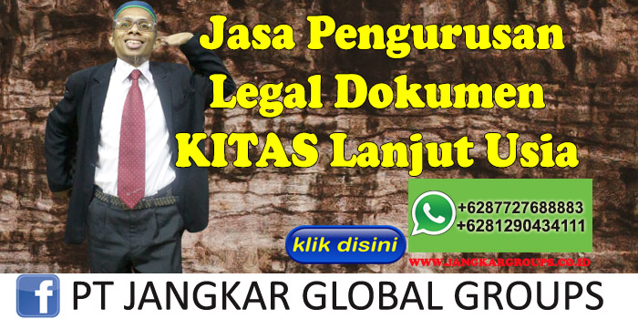 Jasa Pengurusan Legal Dokumen Kitas Lanjut Usia