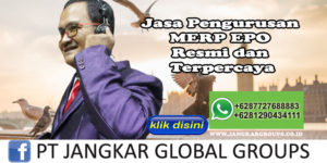 Jasa Pengurusan MERP EPO Resmi dan Terpercaya
