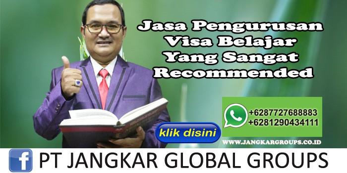 Jasa Pengurusan Visa Belajar Yang Sangat Recommended