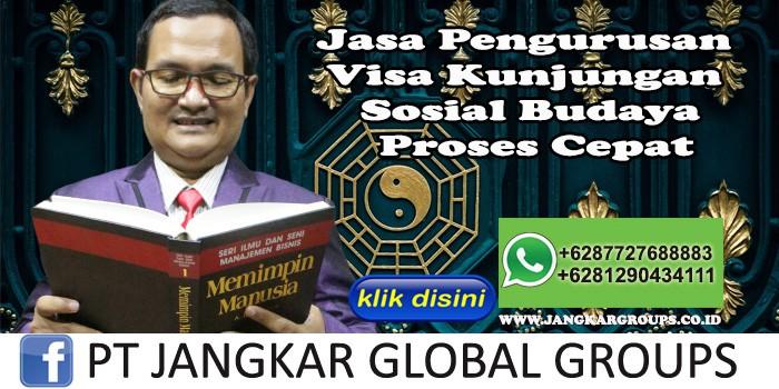 Jasa Pengurusan Visa Kunjungan Sosial Budaya Proses Cepat