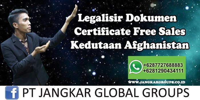 Kedutaan Afghanistan Urus Certificate Free Sales