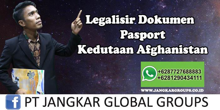 Kedutaan Afghanistan Urus Legalisir Pasport