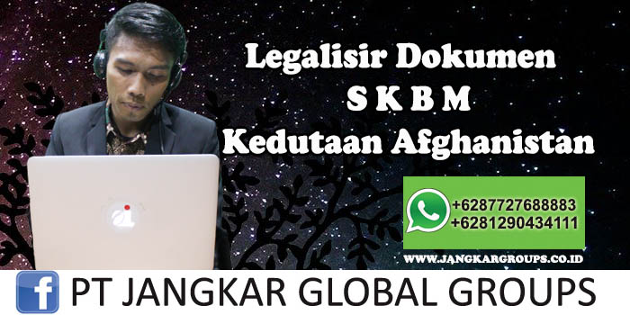 Kedutaan Afghanistan Urus Legalisir SKBM