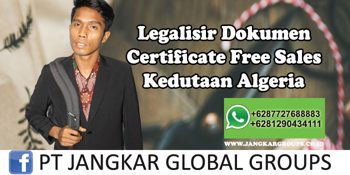 Kedutaan Algeria Urus Certificate Free Sales