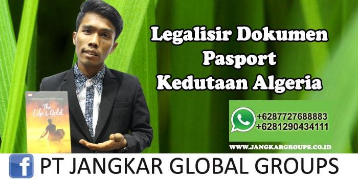 Kedutaan Algeria Urus Legalisir Pasport