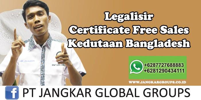 Kedutaan Bangladesh Urus Certificate Free Sales