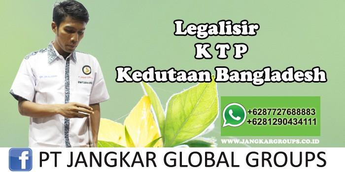 Kedutaan Bangladesh Urus Legalisir KTP