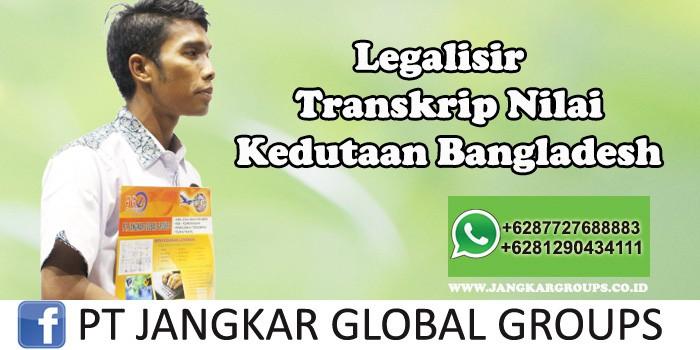 Kedutaan Bangladesh Urus Legalisir Transkrip Nilai