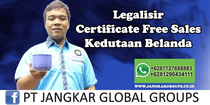 Kedutaan Belanda Urus Certificate Free Sales