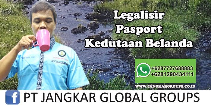 Kedutaan Belanda Urus Legalisir Pasport