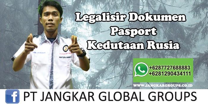 Kedutaan Rusia Urus Legalisir Pasport