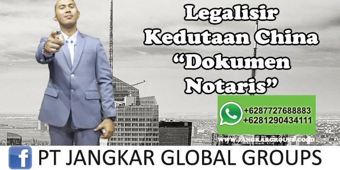 Legalisir Kedutaan China Dokumen Notaris