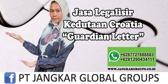 Legalisir Kedutaan Croatia Guardian Letter