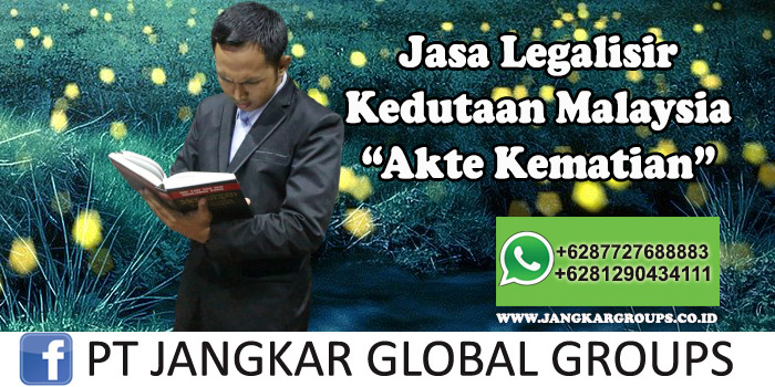 Legalisir Kedutaan Malaysia Akte Kematian