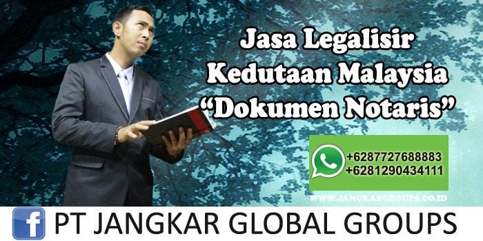 Legalisir Kedutaan Malaysia Dokumen Notaris
