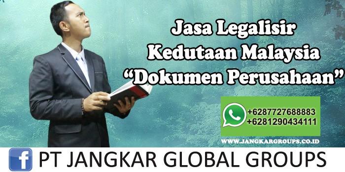 Legalisir Kedutaan Malaysia Dokumen Perusahaan