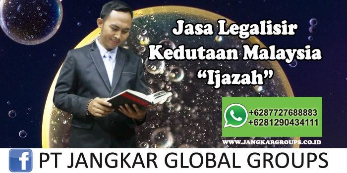 Legalisir Kedutaan Malaysia Ijazah