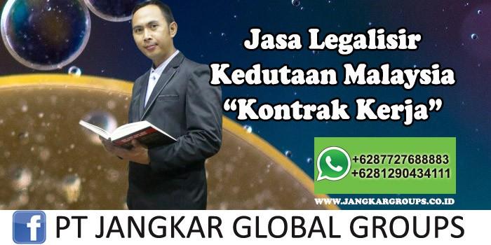 Legalisir Kedutaan Malaysia Kontrak Kerja
