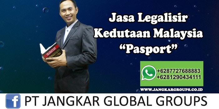 Legalisir Kedutaan Malaysia Pasport