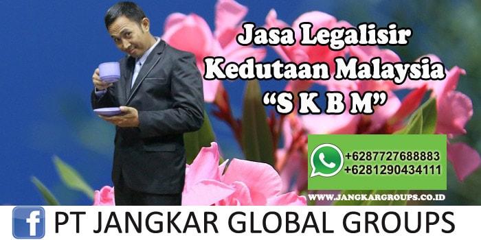 Legalisir Kedutaan Malaysia SKBM