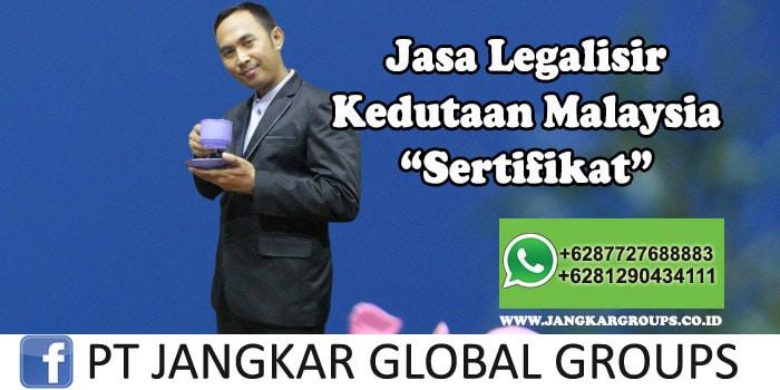 Legalisir Kedutaan Malaysia Sertifikat