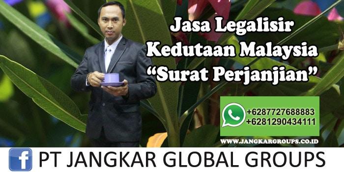 Legalisir Kedutaan Malaysia Surat Perjanjian