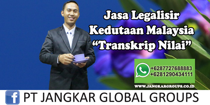 Legalisir Kedutaan Malaysia Transkrip Nilai