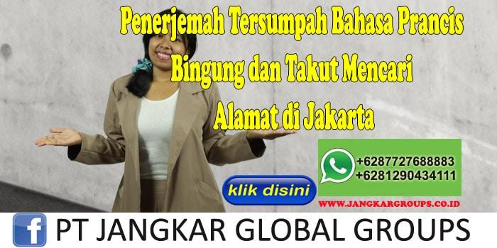 Penerjemah Tersumpah Bahasa Prancis Bingung dan Takut Mencari Alamat di Jakarta