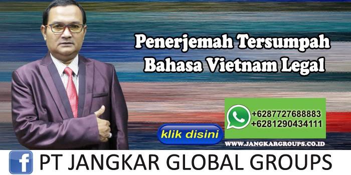 Penerjemah Tersumpah Bahasa Vietnam Legal