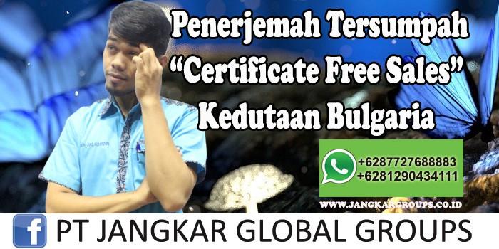 Penerjemah tersumpah Certificate Free Sales Kedutaan Bulgaria