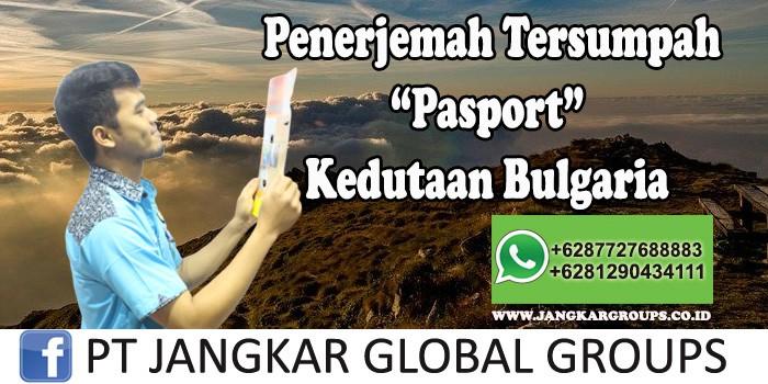 Penerjemah tersumpah Pasport Kedutaan Bulgaria